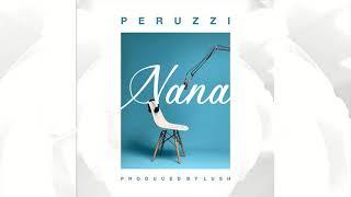 Peruzzi - Nana (Official Audio)