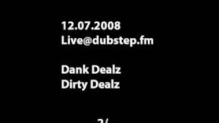 Dank Dealz - Dirty Dealz - Part 2
