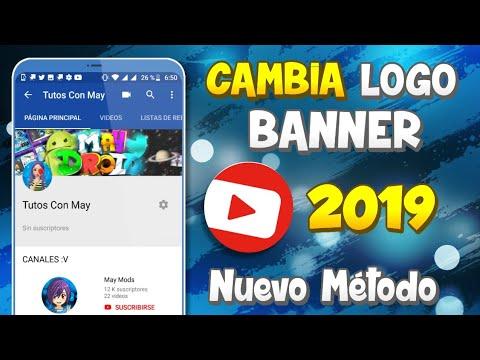 COMO CAMBIAR EL LOGO Y EL BANNER DE TU CANAL DE YOUTUBE DESDE ANDROID / NUEVO METODO 2019 / MAYDROID