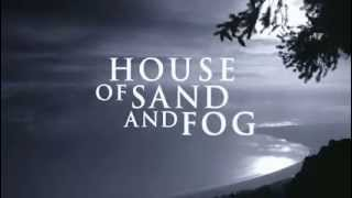 House of Sand and Fog trailer