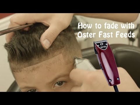 How to Fade using Oster Fast Feeds