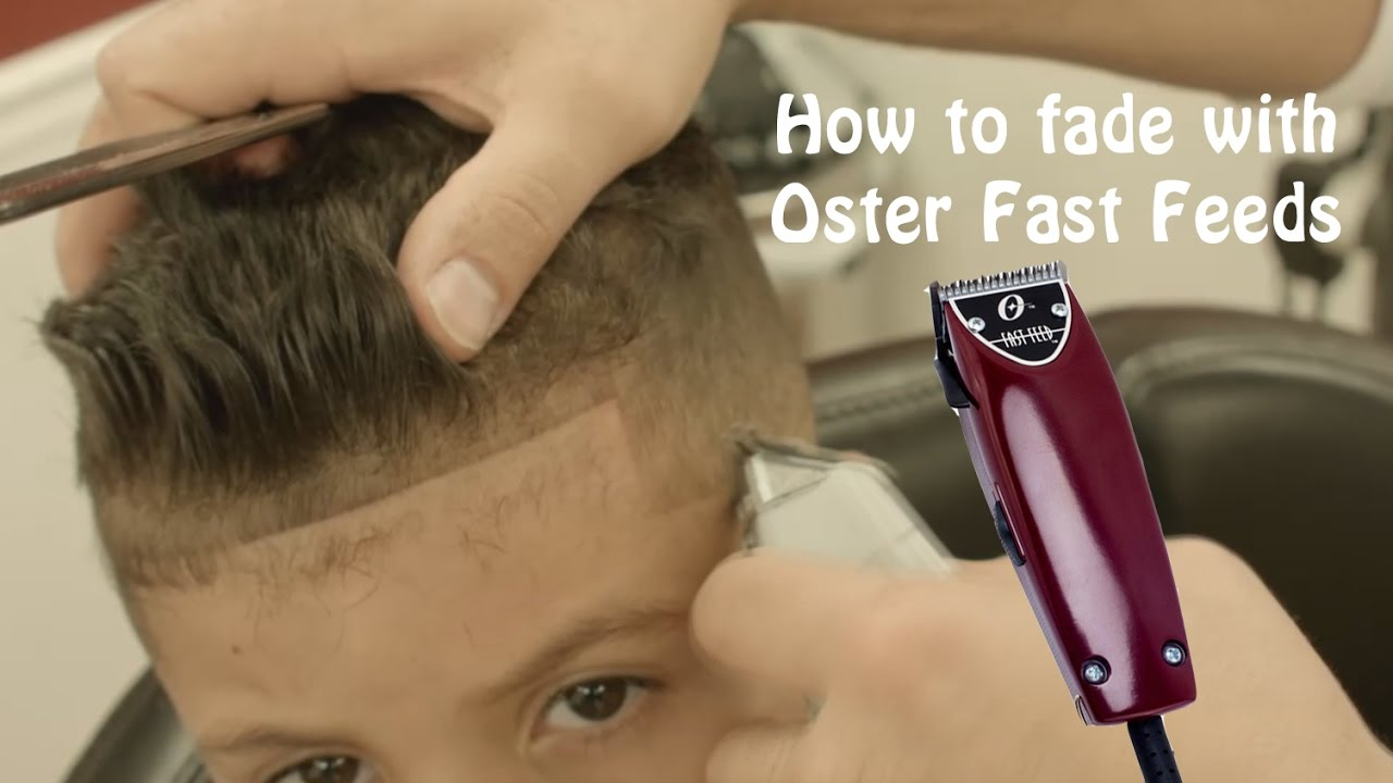 How To Fade Using Oster Fast Feeds Youtube