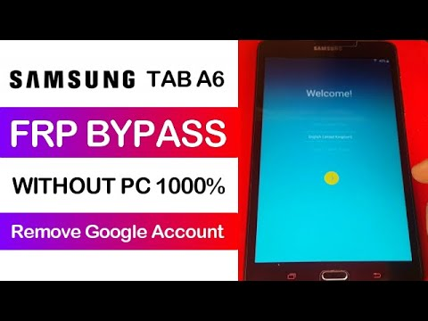 Samsung Tab A6 (SM-T280) FRP Bypass New Easy Solution 2020