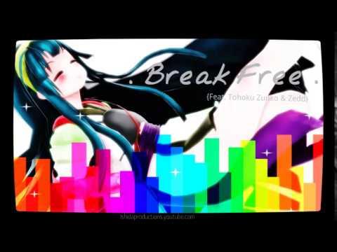 【VOCALOID】Break Free - Feat. Zedd -【Tohoku Zunko】