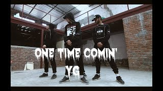 Himanshu Dulani Dance Choreography || YG - One Time Comin