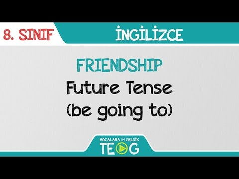 FRIENDSHIP - Future Tense (be going to)