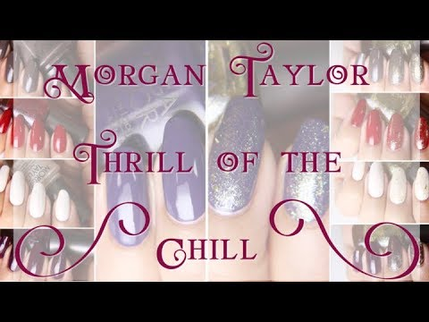 Morgan taylor  thrill of the chill