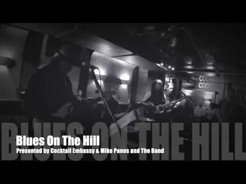 LIVE BLUES NIGHT at COCKTAIL EMBASSY: BLUES ON THE HILL