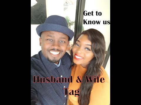 Get to Know us (Husband & Wife Tag)