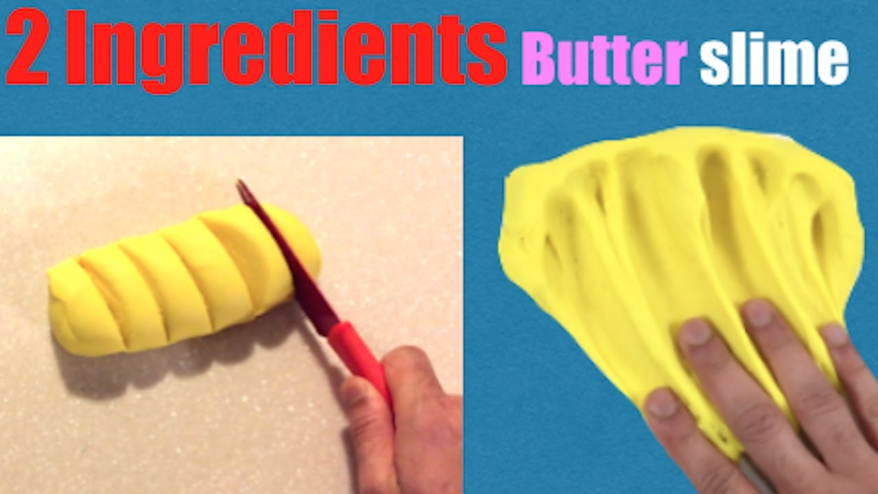 2 ingredients butter slime no glueface mask or borax slime 2 ways 2 ingredients butter slime no glueface mask or borax slime 2 ways ccuart Images
