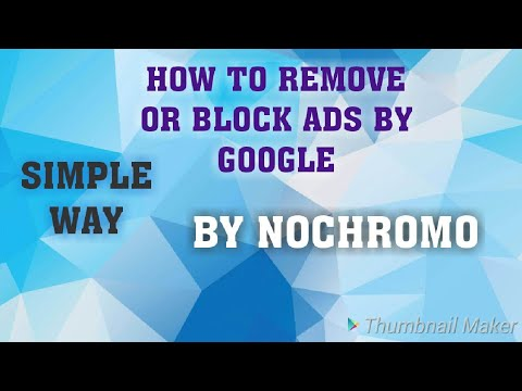 How To Remove Or Block Google  Ads- NOCHROMO