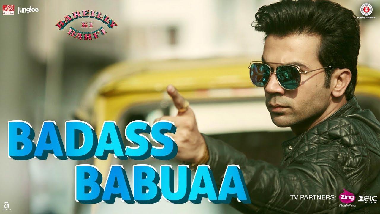 Badass Babuaa - Bareilly Ki Barfi (2017)