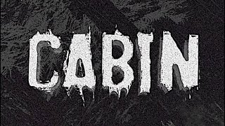 Cabin - A Fun & Freaky Five Minute Retro Styled B-Movie Horror Game Set in a Remote Cabin