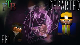 Hiding from Death | FTB Departed Minecraft | Ep.1