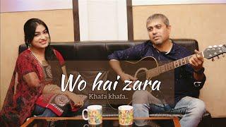 Wo hai zara khafa khafa |cover|Lubna Shamrock ft.Bukan Deb | Unplugged cover