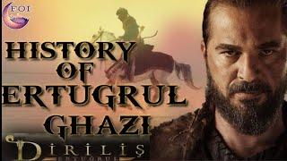 Ertugrul ghazi||Ertugrul ghazi ki history in urdu||who was Ertugrul gazi|dirilis ertugrul real story