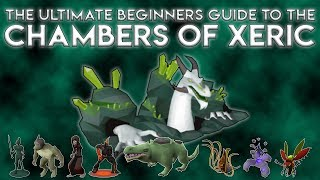 The Ultimate Beginners Guide to Raiding [Chambers of Xeric]