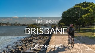 10 Best Things To Do In Brisbane - Queensland City Guide