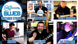 INTHEBLUES YouTuber Summit #2 - Guitar Discussions