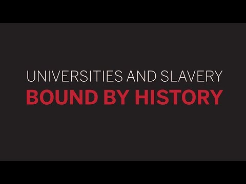 Universities and Slavery | 2 of 5 | Slavery and Universities Nationally || Radcliffe Institute