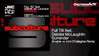 Full Tilt feat. Deirdre McLaughlin - Surrender (Sneijder vs John O