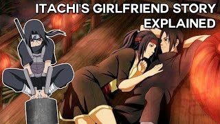 Naruto - The Tragic Untold Love Story of Itachi Uchihas Girlfriend Izumi - Explained