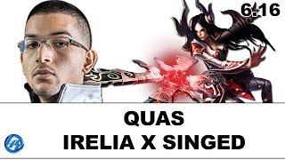 Quas - Irelia vs Singed - 6.16 Full Match