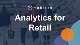 Analytics for Retail - Tableau