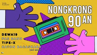Download Your Playlist: Nongkrong 90an