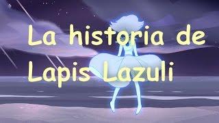 La historia de Lapis Lazuli - Steven Universe
