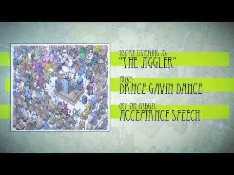 Dance Gavin Dance - The Jiggler