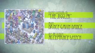 Watch Dance Gavin Dance The Jiggler video