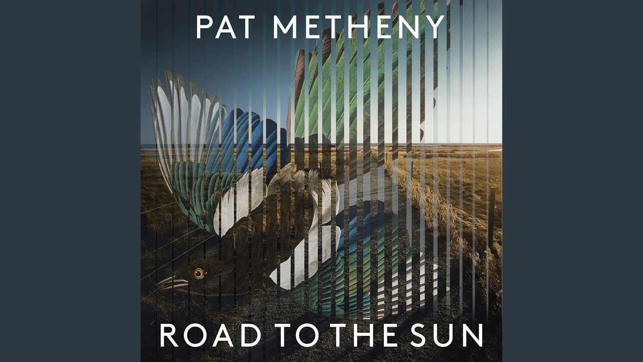 """""""ROAD TO THE SUN"""": PAT METHENY OLTRE OGNI CONFINE"""
