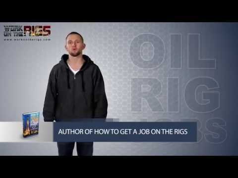 HOW TO GET A JOB ON AN OIL RIG NOW - A DAY IN THE LIFE OF -  Career Manuals and Guides