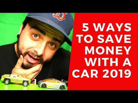 5 Ways to Save Money With a Car - 2019