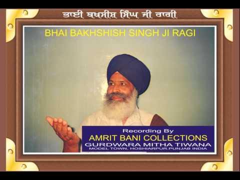 Tain Ki Dard Na Aaiya By Bhai Bakhshish...