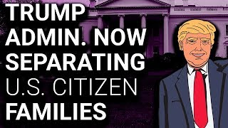 CRISIS: Trump Admin Admits It Might Be Separating AMERICAN CITIZENS