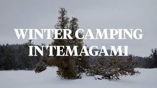 TEMAGAMI: Winter Camping with Temagami Outfitting Co.