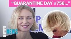 Naomi Watts' Quarantine Meltdown Goes Viral   E! News