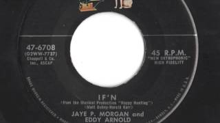 "Eddy Arnold & Jaye P.  Morgan - ""If"