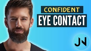 Eye Contact - Confidence Trick & Biggest Mistake