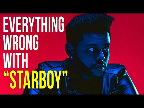 """Everything Wrong With The Weeknd - """"Starboy"""""""