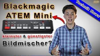 Blackmagic ATEM Mini - kleinster & günstigster Bildmischer? - Technik News #01