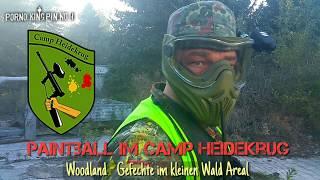 ★ Paintball im Camp Heidekrug (Woodland│Gefechte im kleinen Wald Areal)