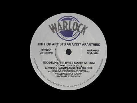 Hip Hop Against Apartheid - Ndodemnyama ( Free South Africa ) ( Warlock Records 1989 )