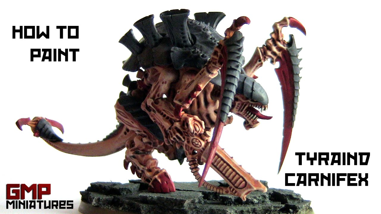 How To Paint Tyranid Carnifex