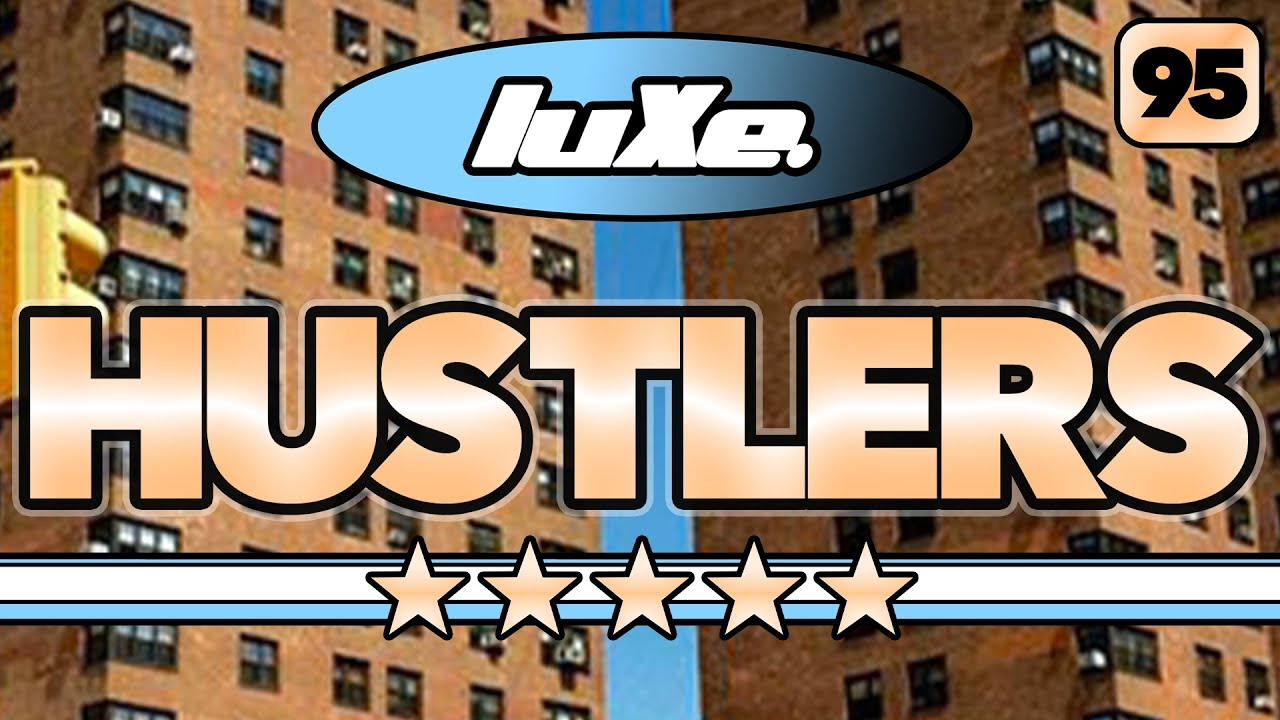 Download luXe - HUSTLERS LYRICS VIDEO (Prod WaveClique)