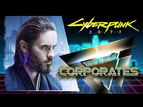 CORPORATES AND MEGACORPORATIONS - Cyberpunk 2077 lore