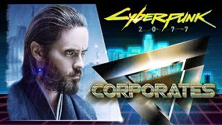 CORPORATES - Cyberpunk 2077 lore