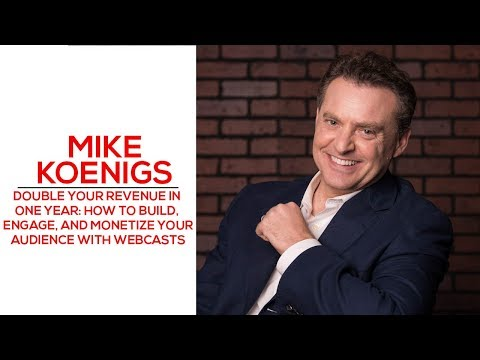 How to Double Your Revenue In One Year - Mike Koenigs